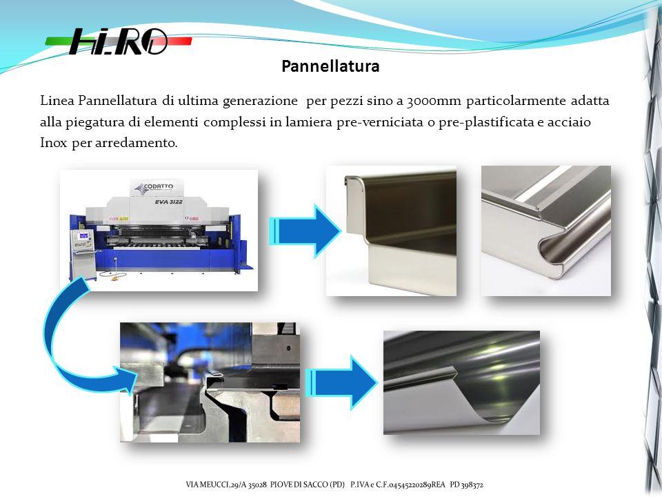 Pannellatura Linea Pannellatura di ultima generazione per pezzi sino a 3000mm particolarmente adatta.