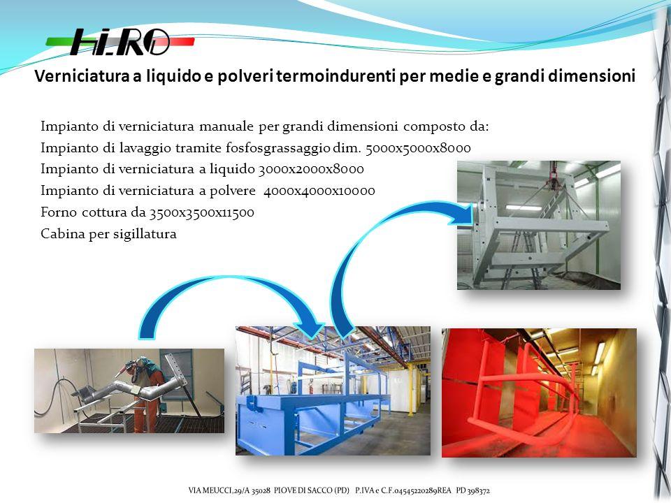 Verniciatura a liquido e polveri termoindurenti per medie e grandi dimensioni