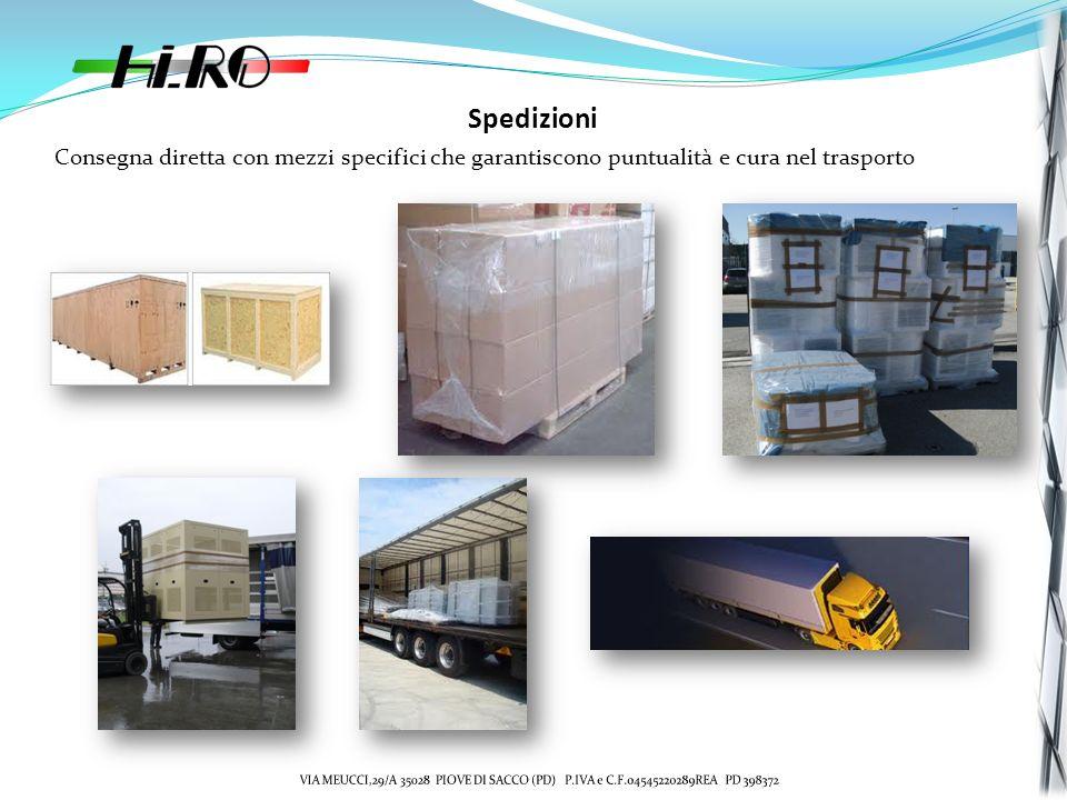 Spedizioni Consegna diretta con mezzi specifici che garantiscono puntualità e cura nel trasporto.