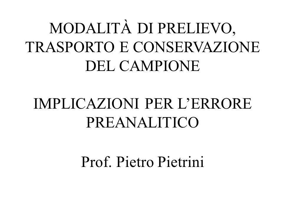 MODALITÀ DI PRELIEVO, TRASPORTO E CONSERVAZIONE DEL CAMPIONE