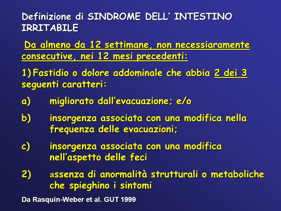 Definizione di SINDROME DELL' INTESTINO IRRITABILE