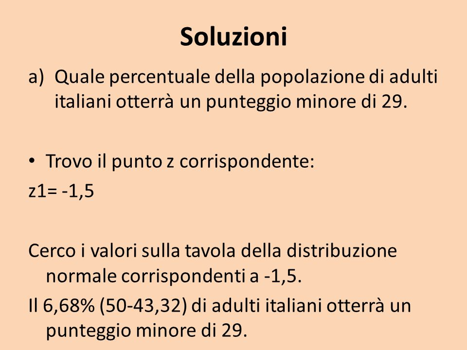 Soluzioni Quale percentuale della popolazione di adulti italiani otterrà un punteggio minore di 29.