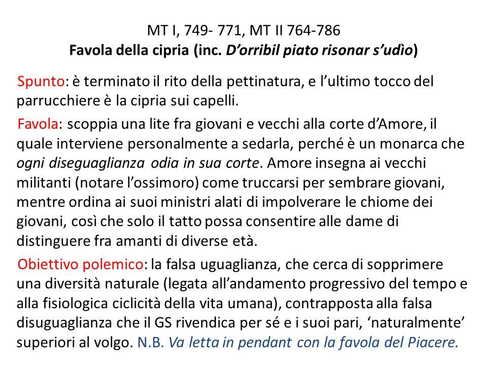 MT I, 749- 771, MT II 764-786 Favola della cipria (inc