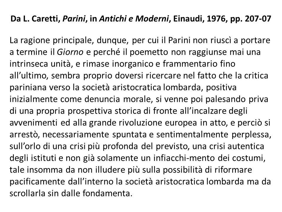 Da L. Caretti, Parini, in Antichi e Moderni, Einaudi, 1976, pp. 207-07