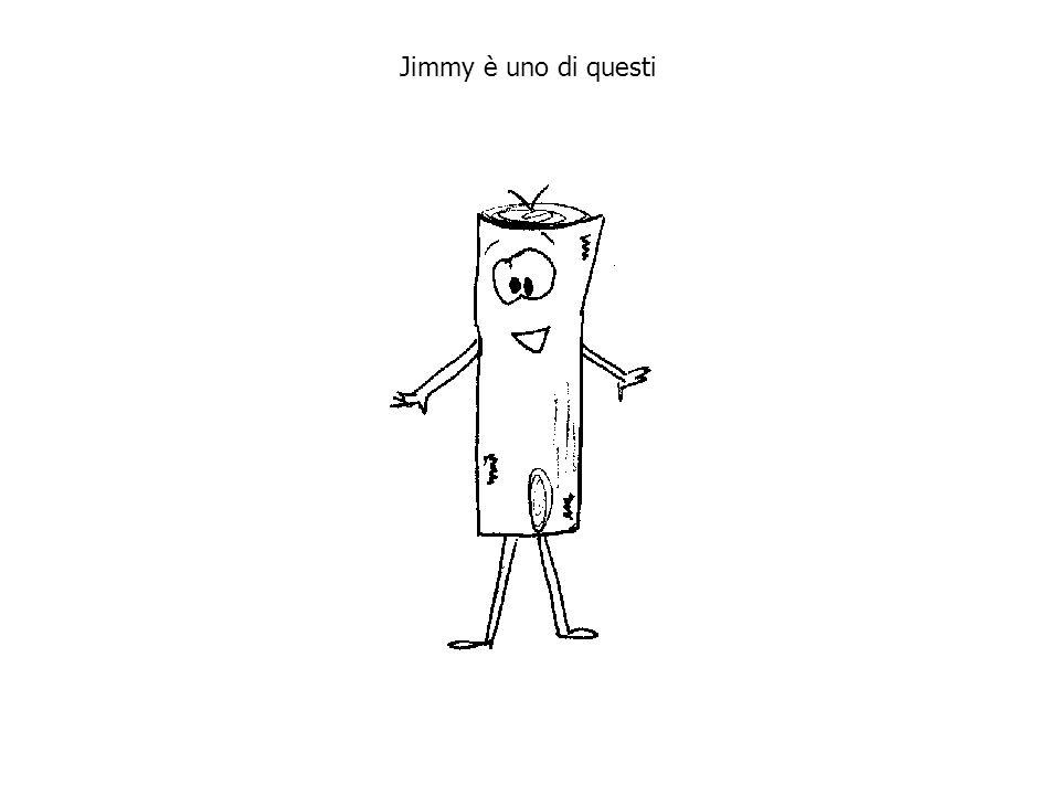 Jimmy è uno di questi