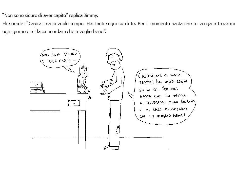 Non sono sicuro di aver capito replica Jimmy.