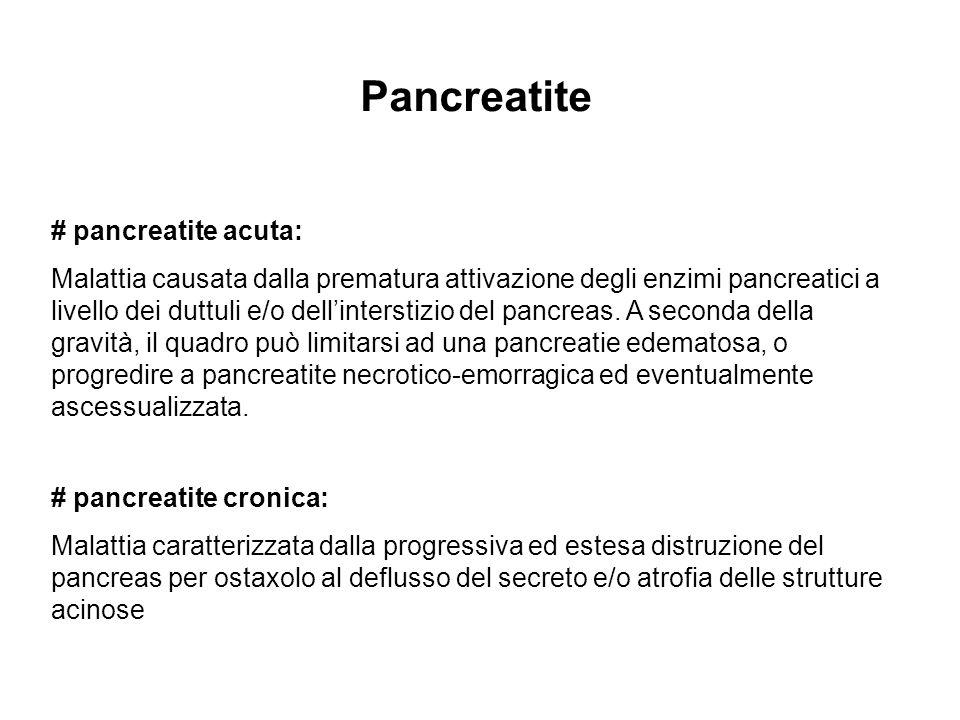 Pancreatite # pancreatite acuta: