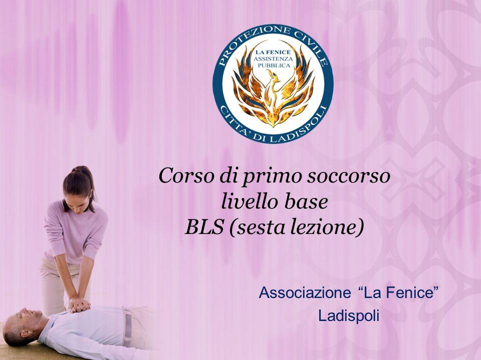 Corso di primo soccorso livello base BLS (sesta lezione)