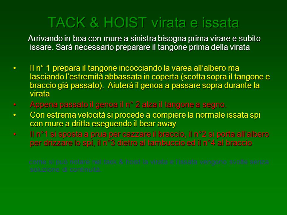 TACK & HOIST virata e issata