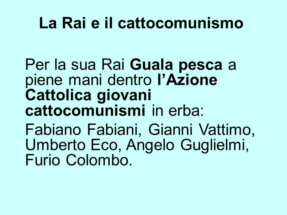 La Rai e il cattocomunismo