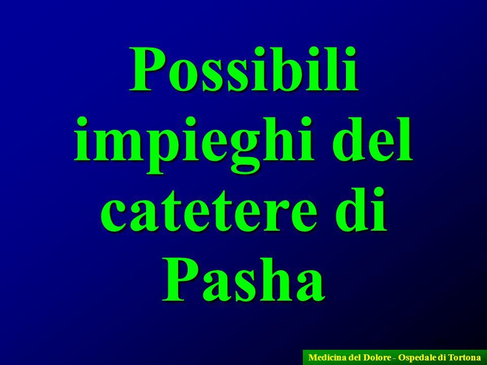 Possibili impieghi del catetere di Pasha