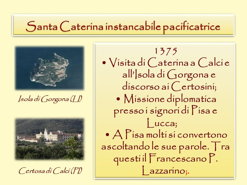 Santa Caterina instancabile pacificatrice