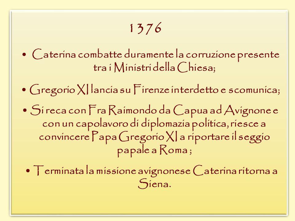 1376 • Gregorio XI lancia su Firenze interdetto e scomunica;
