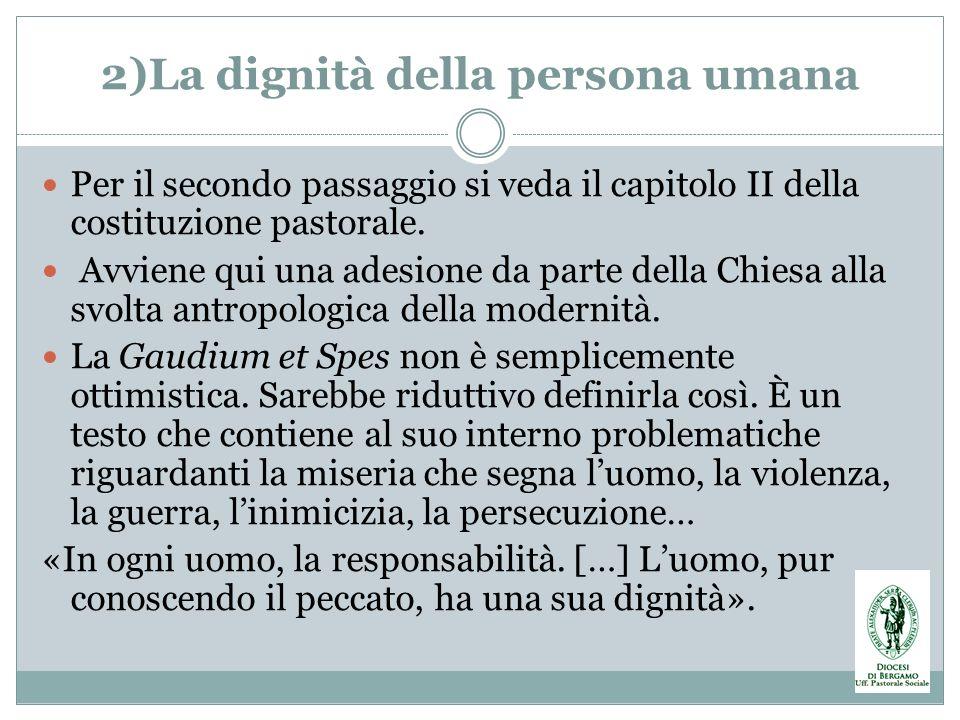 2)La dignità della persona umana
