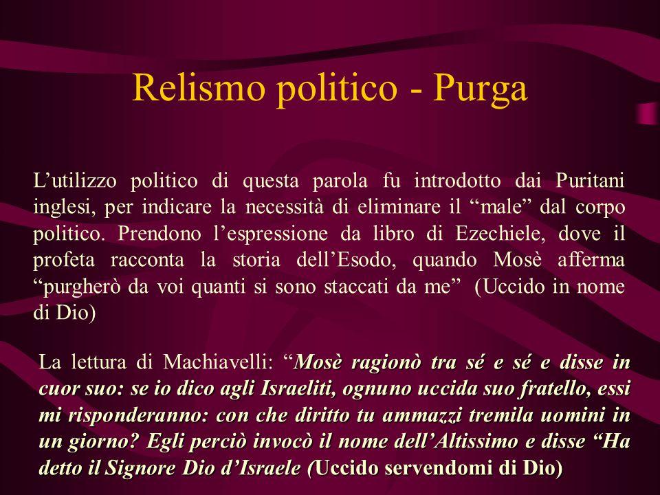 Relismo politico - Purga