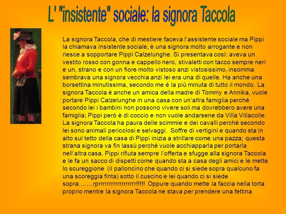 L insistente sociale: la signora Taccola