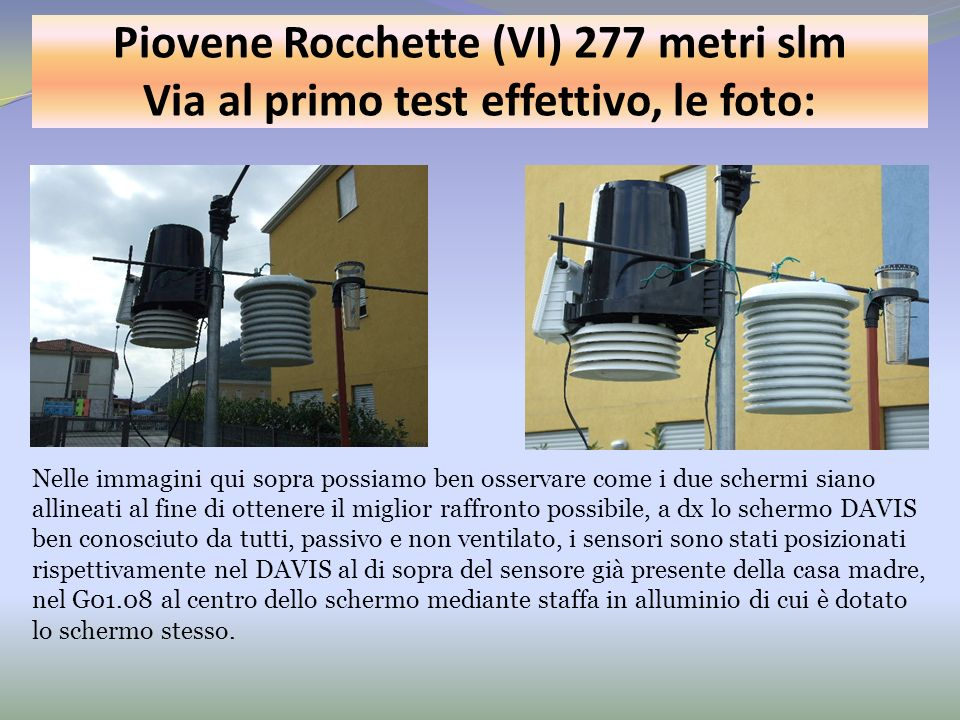 Piovene Rocchette (VI) 277 metri slm Via al primo test effettivo, le foto: