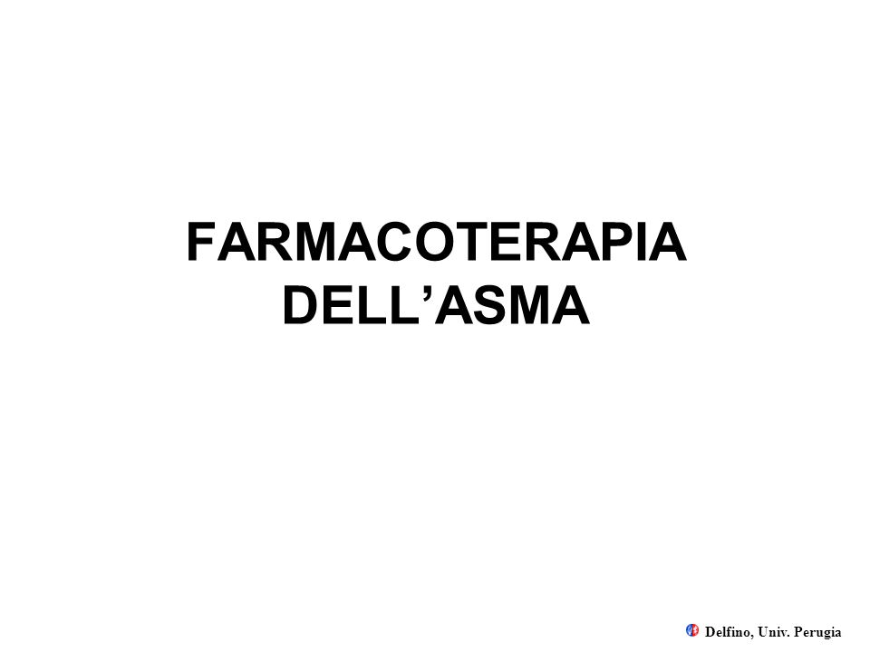FARMACOTERAPIA DELL'ASMA