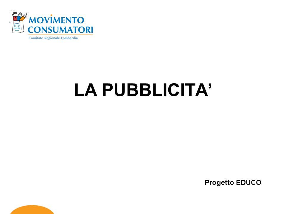 LA PUBBLICITA' Progetto EDUCO