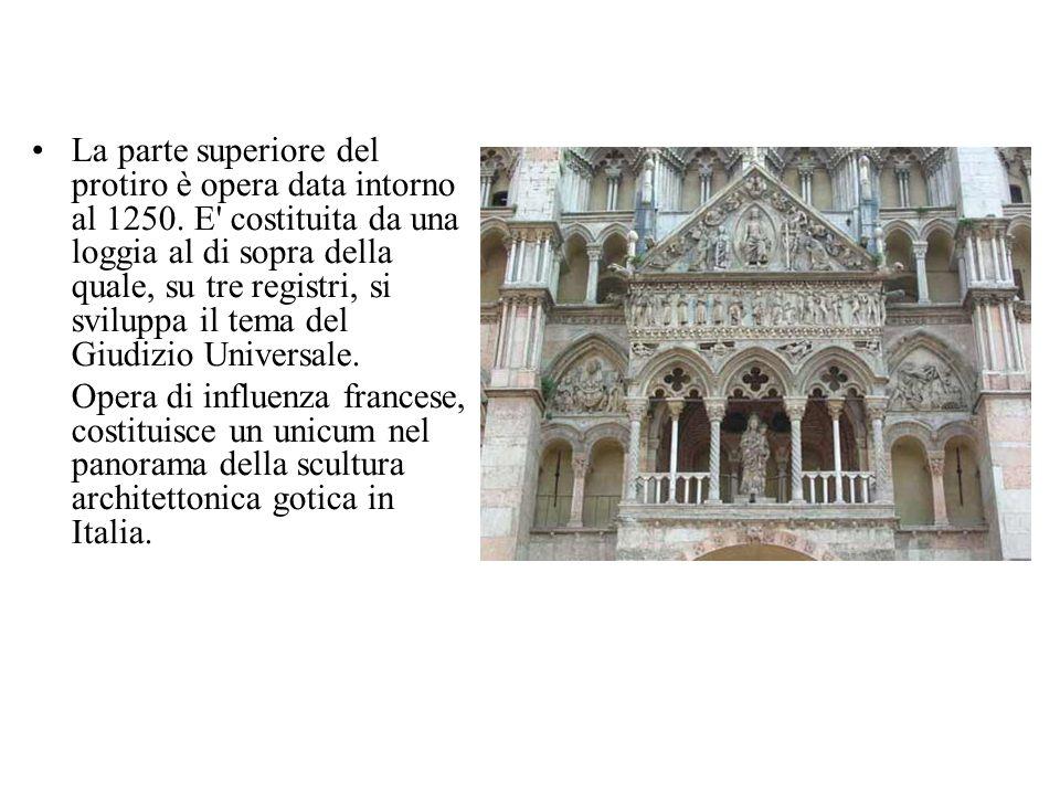 La parte superiore del protiro è opera data intorno al 1250