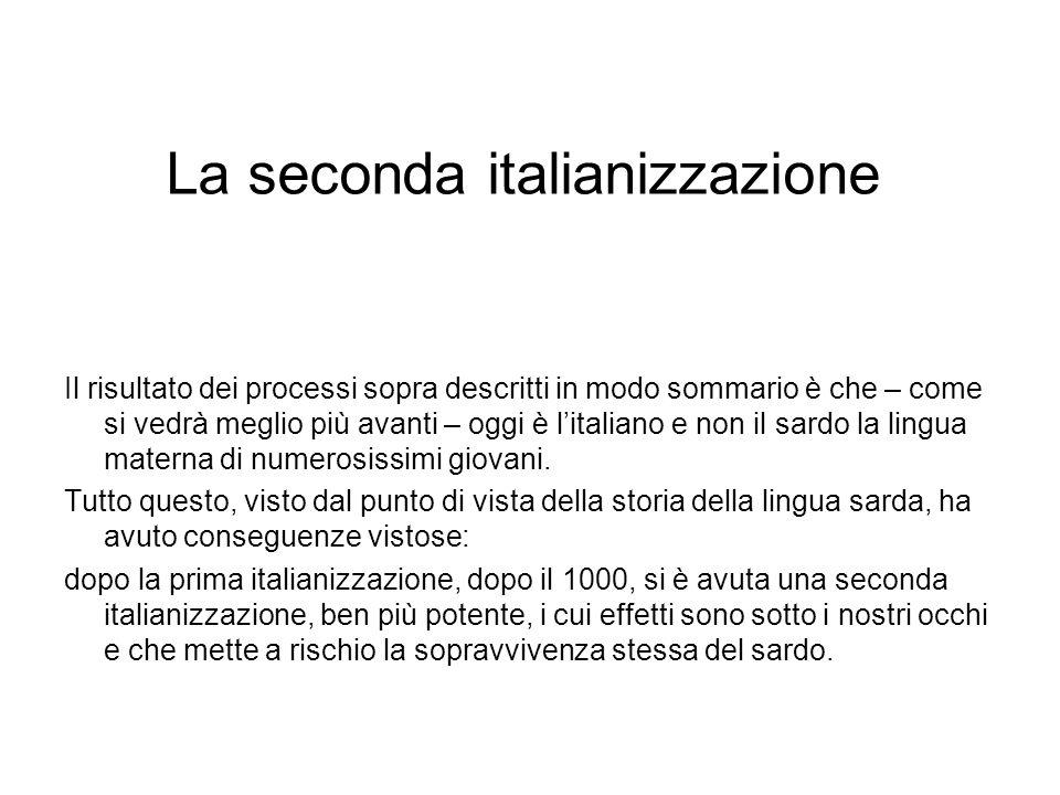 La seconda italianizzazione