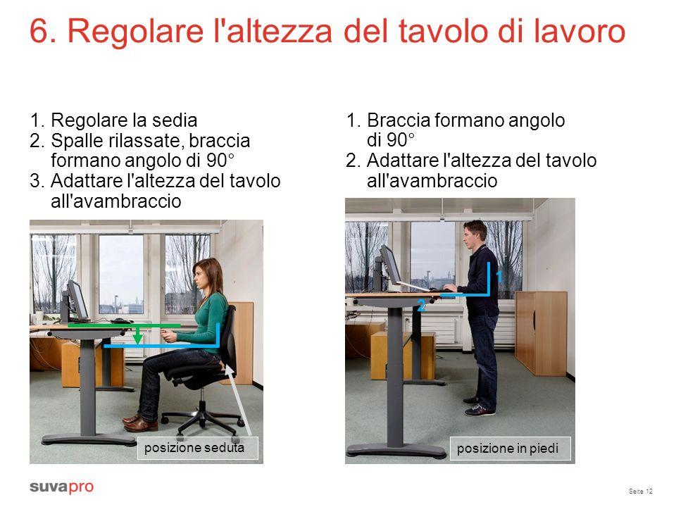 6. Regolare l altezza del tavolo di lavoro