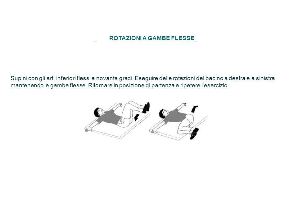 ROTAZIONI A GAMBE FLESSE