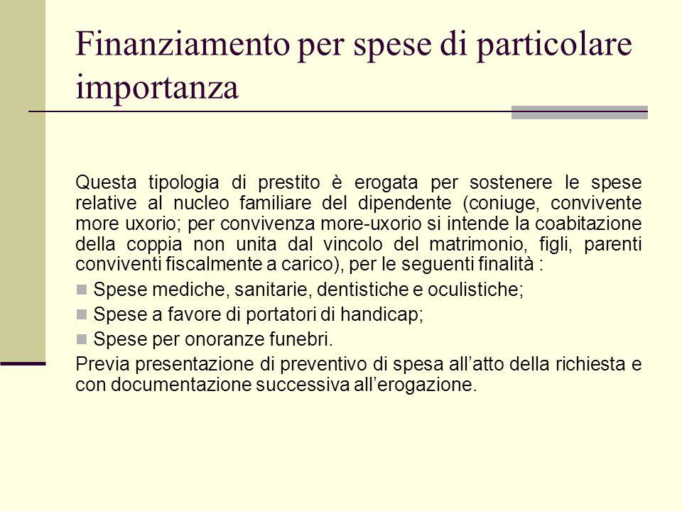 Finanziamento per spese di particolare importanza