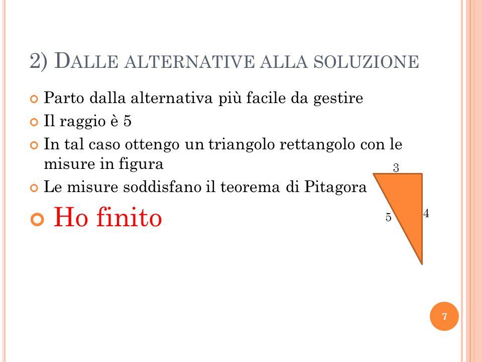 2) Dalle alternative alla soluzione