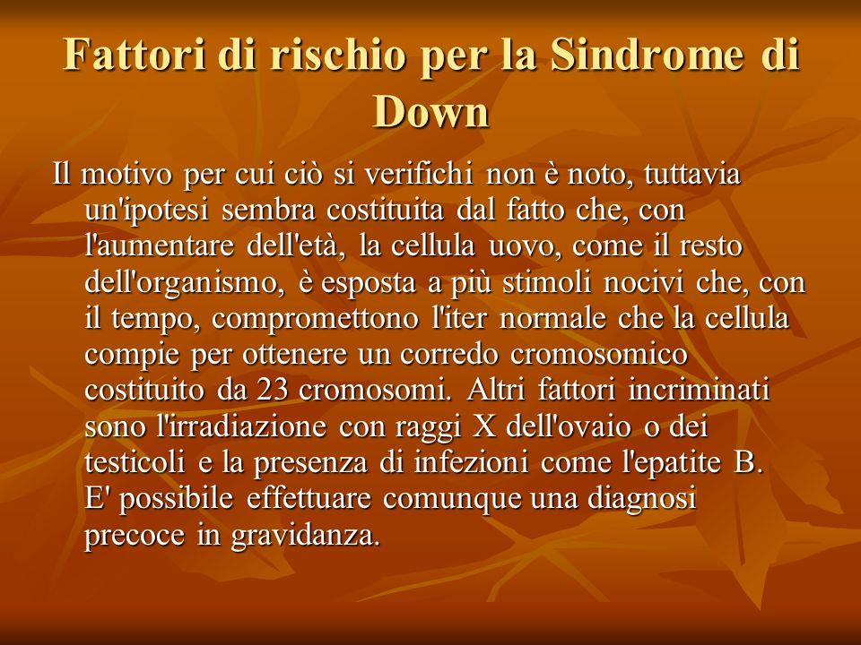 Fattori di rischio per la Sindrome di Down
