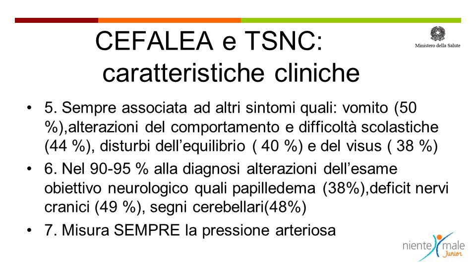 CEFALEA e TSNC: caratteristiche cliniche