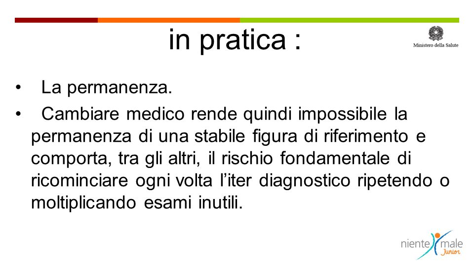 in pratica : La permanenza.