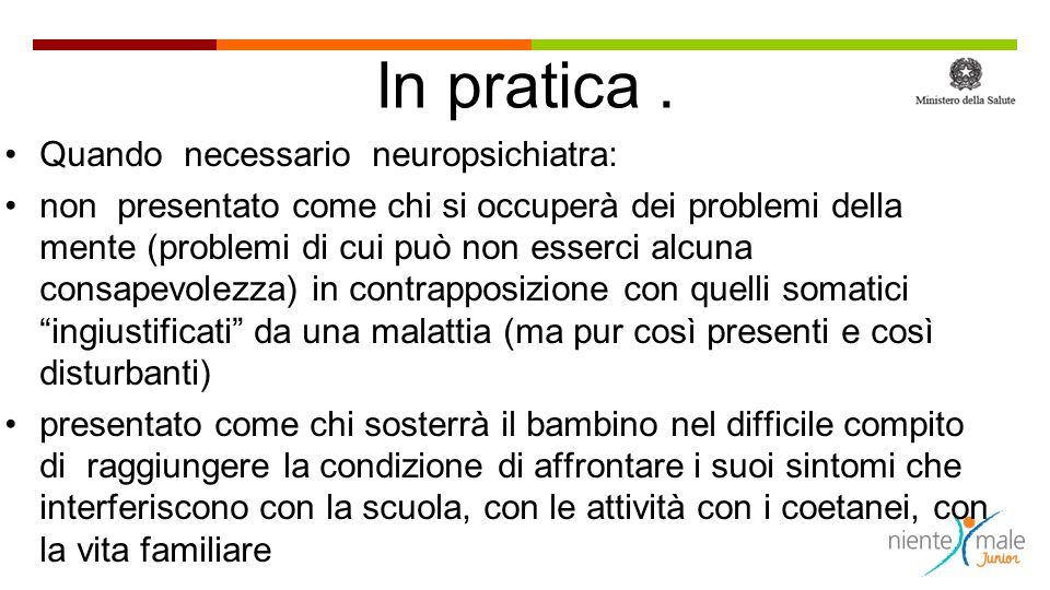 In pratica . Quando necessario neuropsichiatra:
