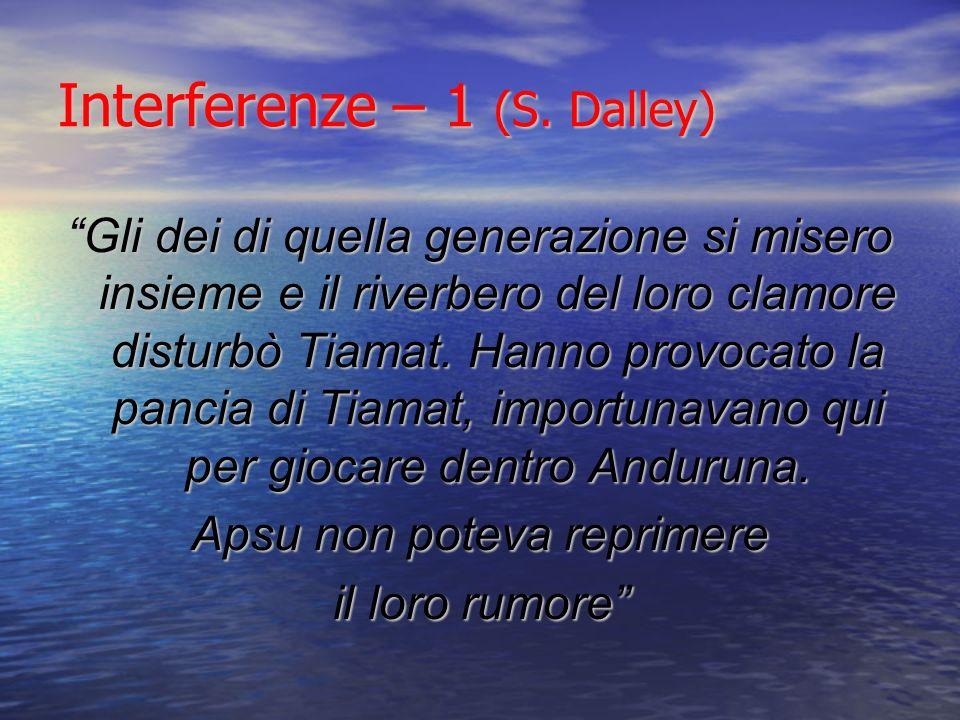 Interferenze – 1 (S. Dalley)