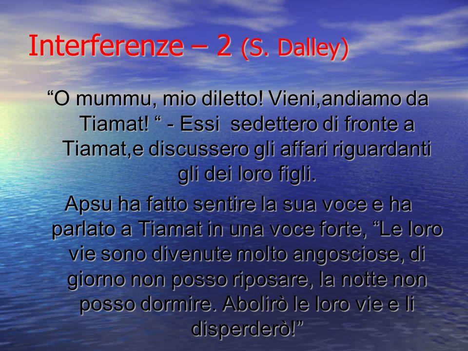 Interferenze – 2 (S. Dalley)