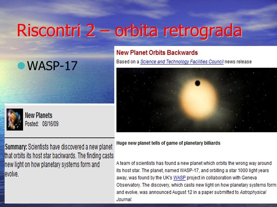 Riscontri 2 – orbita retrograda
