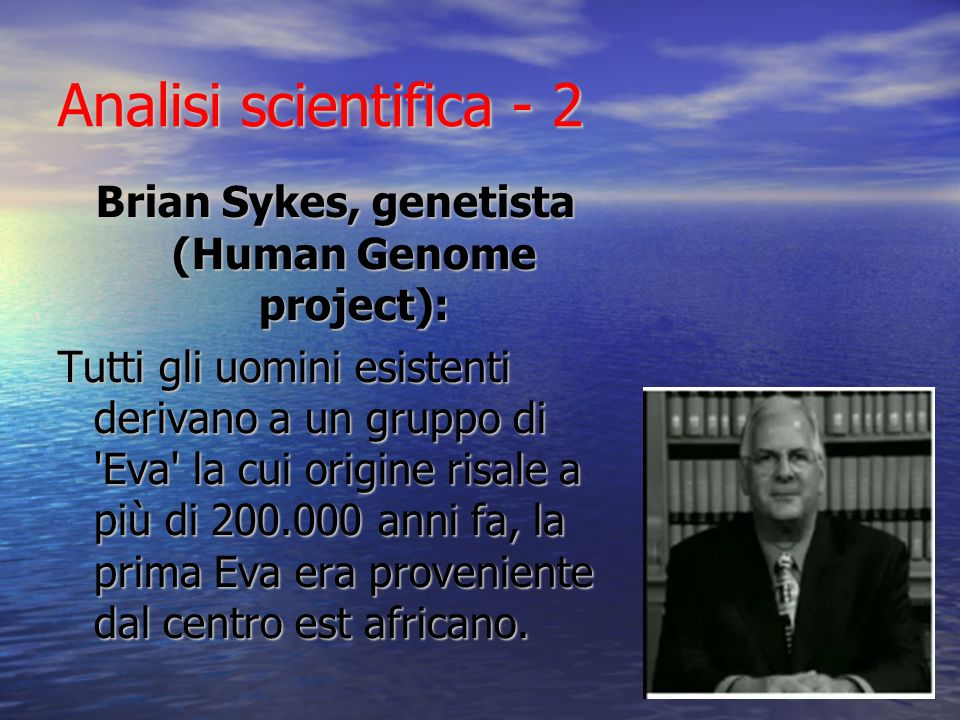 Brian Sykes, genetista (Human Genome project):