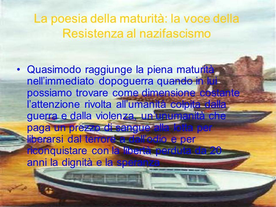 La poesia della maturità: la voce della Resistenza al nazifascismo