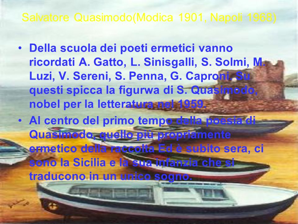 Salvatore Quasimodo(Modica 1901, Napoli 1968)