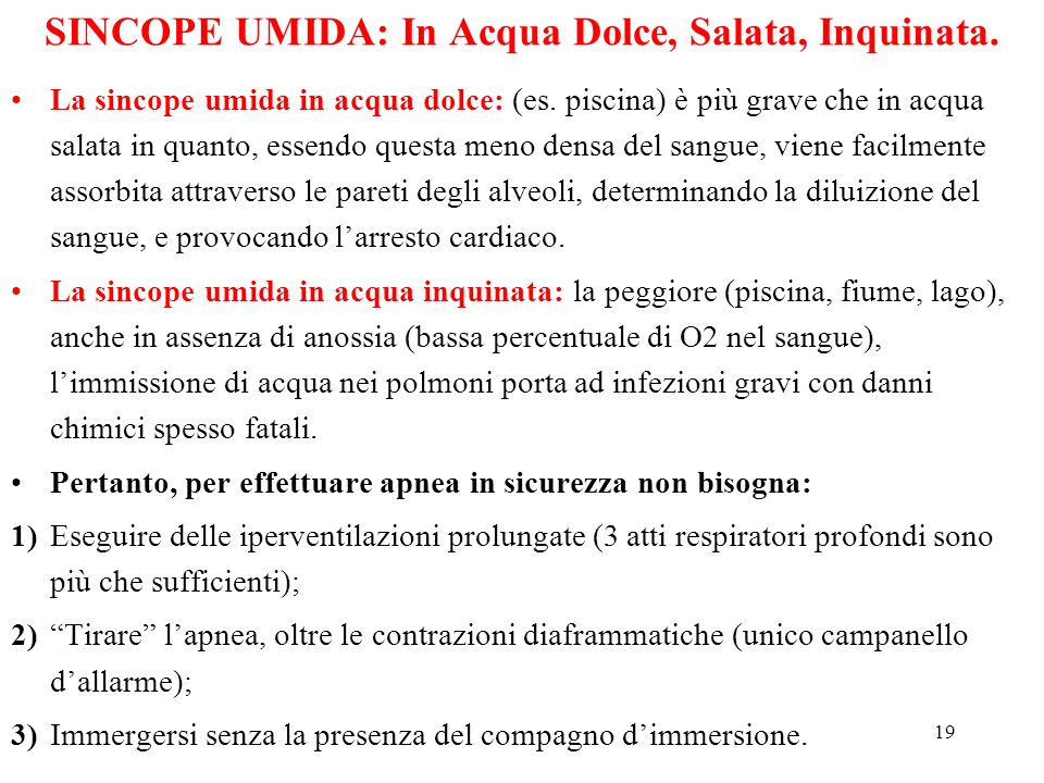 SINCOPE UMIDA: In Acqua Dolce, Salata, Inquinata.