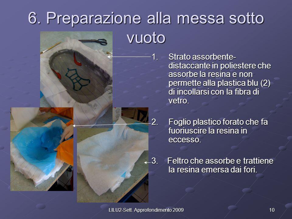 6. Preparazione alla messa sotto vuoto