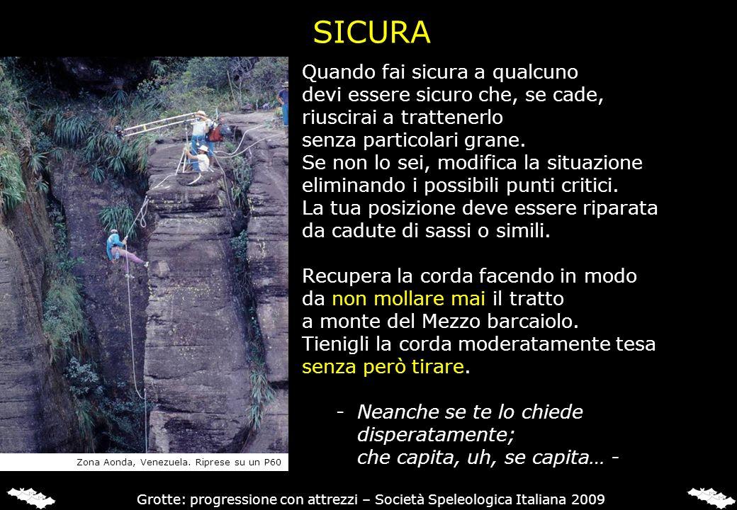 Grotte: progressione con attrezzi – Società Speleologica Italiana 2009