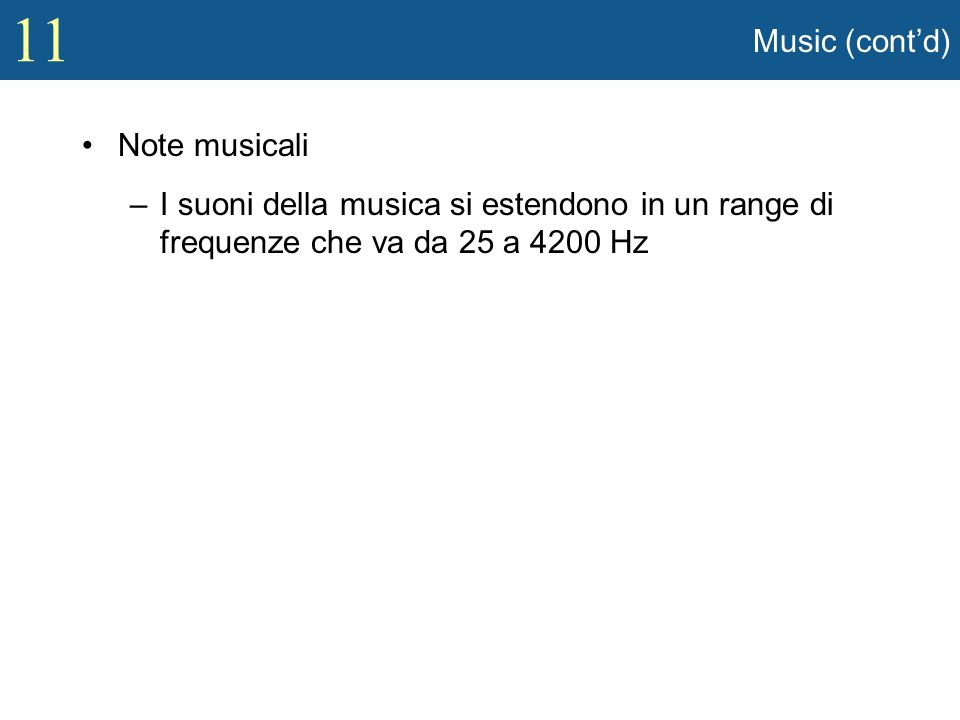 Music (cont'd) Note musicali.