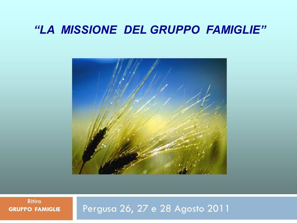 LA MISSIONE DEL GRUPPO FAMIGLIE