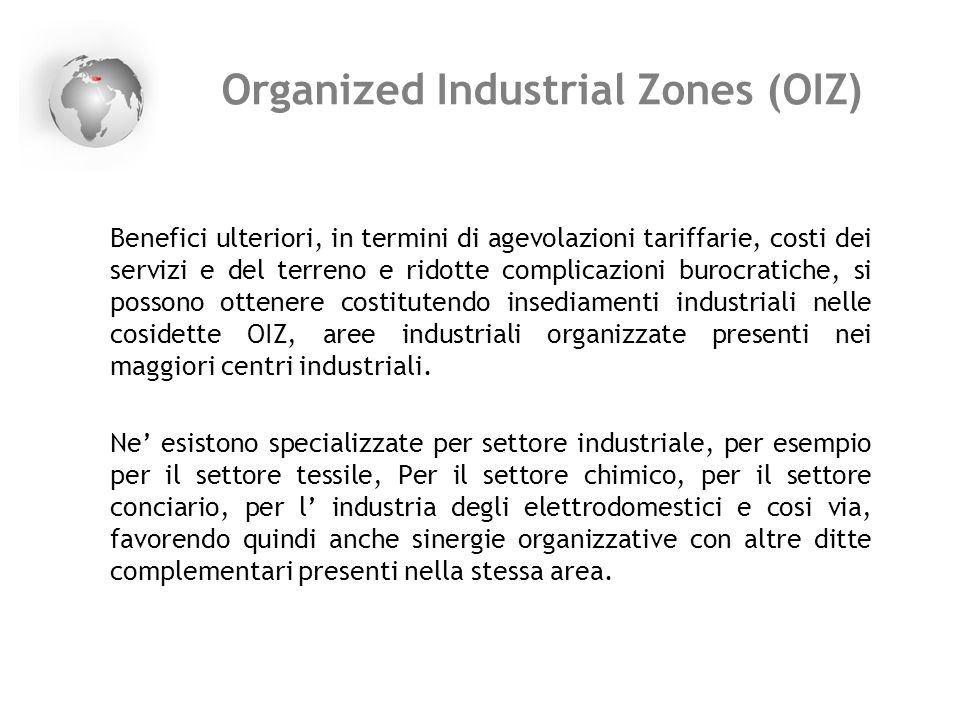 Organized Industrial Zones (OIZ)