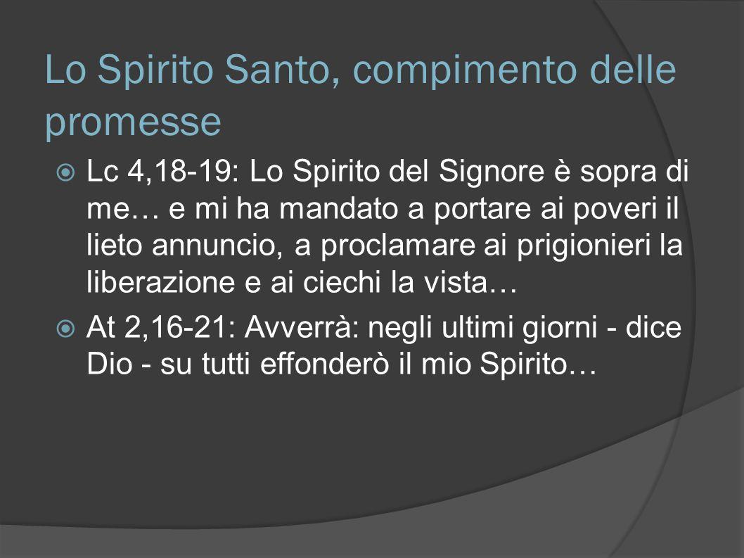 Lo Spirito Santo, compimento delle promesse