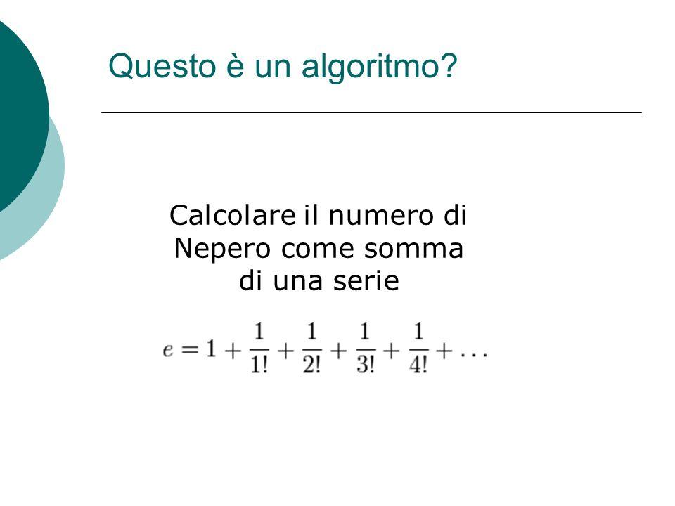 Calcolare il numero di Nepero come somma di una serie