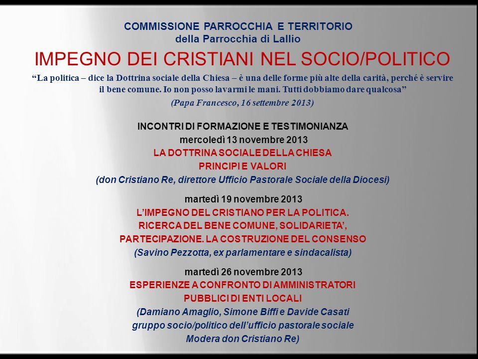 COMMISSIONE PARROCCHIA E TERRITORIO della Parrocchia di Lallio