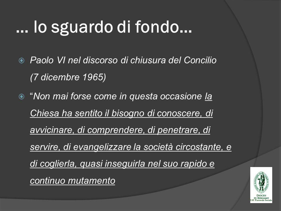 … lo sguardo di fondo… Paolo VI nel discorso di chiusura del Concilio (7 dicembre 1965)