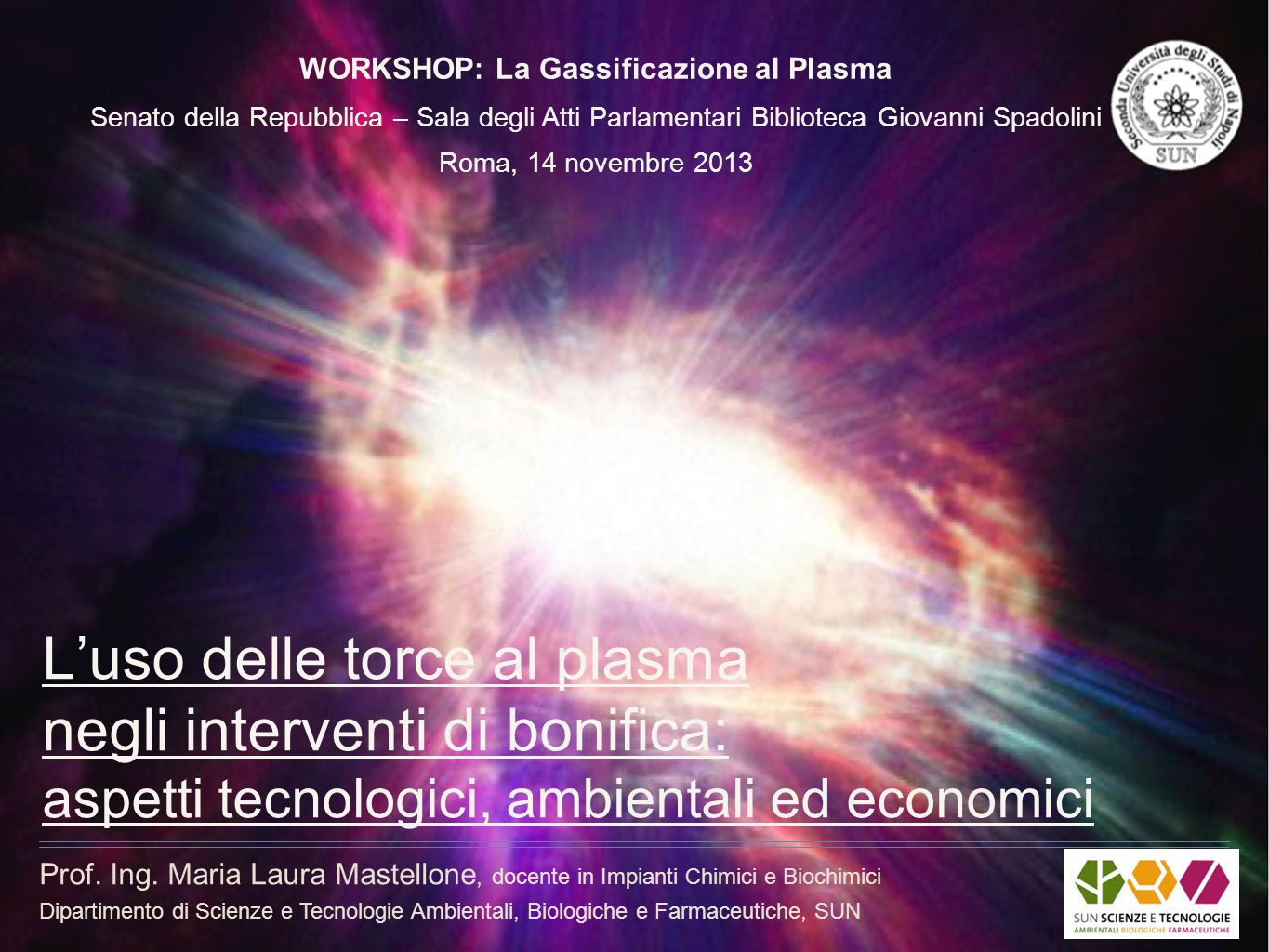 WORKSHOP: La Gassificazione al Plasma